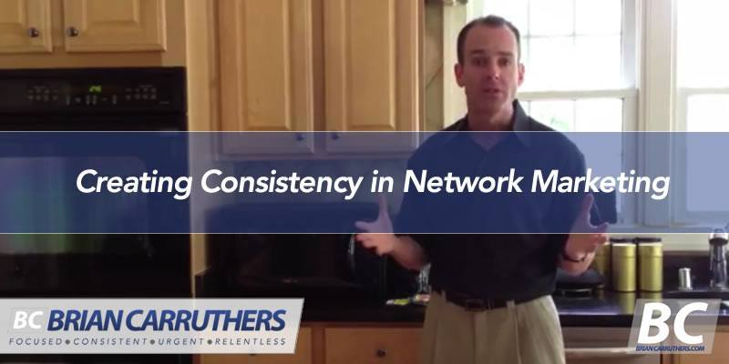 Creating Consistency in Network Marketing